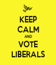 KEEP CALM AND VOTE LIBERALS - Personalised Tea Towel: Premium