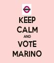 KEEP CALM AND VOTE MARINO - Personalised Tea Towel: Premium