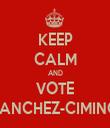KEEP CALM AND VOTE SANCHEZ-CIMINO - Personalised Tea Towel: Premium