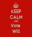 KEEP CALM AND Vote  Will - Personalised Tea Towel: Premium