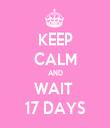 KEEP CALM AND WAIT  17 DAYS - Personalised Tea Towel: Premium