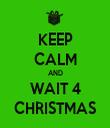 KEEP CALM AND WAIT 4 CHRISTMAS - Personalised Tea Towel: Premium