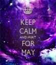 KEEP CALM AND WAIT FOR MAY - Personalised Tea Towel: Premium