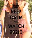 KEEP CALM AND WATCH 90210 - Personalised Tea Towel: Premium