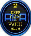 KEEP CALM AND WATCH  ALI-A - Personalised Tea Towel: Premium