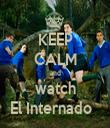 KEEP CALM and watch El Internado   - Personalised Tea Towel: Premium