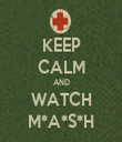 KEEP CALM AND WATCH M*A*S*H - Personalised Tea Towel: Premium