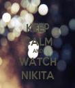 KEEP CALM AND WATCH NIKITA - Personalised Tea Towel: Premium