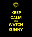 KEEP CALM AND WATCH SUNNY - Personalised Tea Towel: Premium