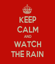 KEEP CALM AND WATCH THE RAIN - Personalised Tea Towel: Premium