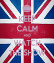 KEEP CALM AND WATCH THE SHOW - Personalised Tea Towel: Premium