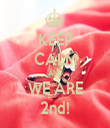 KEEP CALM AND WE ARE 2nd! - Personalised Tea Towel: Premium