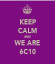 KEEP CALM AND WE ARE 6C10 - Personalised Tea Towel: Premium