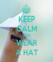 KEEP CALM AND WEAR A HAT - Personalised Tea Towel: Premium