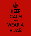 KEEP CALM AND WEAR A HIJAB - Personalised Tea Towel: Premium