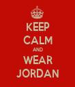 KEEP CALM AND WEAR JORDAN - Personalised Tea Towel: Premium