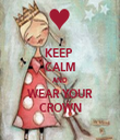 KEEP  CALM AND WEAR YOUR CROWN - Personalised Tea Towel: Premium
