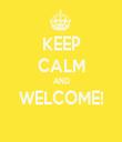 KEEP CALM AND WELCOME!  - Personalised Tea Towel: Premium