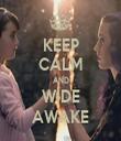 KEEP CALM AND WIDE AWAKE - Personalised Tea Towel: Premium