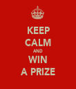 KEEP CALM AND WIN A PRIZE - Personalised Tea Towel: Premium