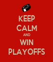 KEEP CALM AND WIN PLAYOFFS - Personalised Tea Towel: Premium