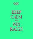 KEEP CALM AND WIN RACES - Personalised Tea Towel: Premium