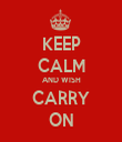 KEEP CALM AND WISH CARRY ON - Personalised Tea Towel: Premium