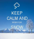 KEEP CALM AND WISH FOR SNOW  - Personalised Tea Towel: Premium