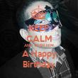 KEEP CALM AND WISH HIM A Happy Birthday - Personalised Tea Towel: Premium