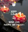 KEEP CALM and WISH ZEN HAPPY BIRTHDAY! - Personalised Tea Towel: Premium