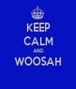 KEEP CALM AND WOOSAH  - Personalised Tea Towel: Premium