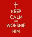 KEEP CALM AND WORSHIP HIM - Personalised Tea Towel: Premium
