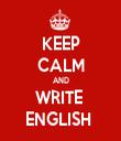 KEEP CALM AND WRITE  ENGLISH  - Personalised Tea Towel: Premium