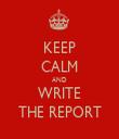 KEEP CALM AND WRITE THE REPORT - Personalised Tea Towel: Premium