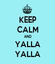 KEEP CALM AND YALLA YALLA - Personalised Tea Towel: Premium