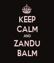 KEEP CALM AND ZANDU BALM - Personalised Tea Towel: Premium