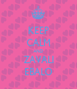 KEEP CALM AND ZAVALI EBALO - Personalised Tea Towel: Premium