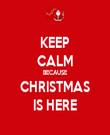 KEEP CALM BECAUSE CHRISTMAS IS HERE - Personalised Tea Towel: Premium