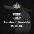 KEEP CALM BECAUSE  Cristiano Ronaldo IS HERE - Personalised Tea Towel: Premium