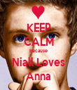 KEEP CALM Because Niall Loves Anna - Personalised Tea Towel: Premium