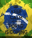 KEEP CALM BECAUSE PORTO IS COMING - Personalised Tea Towel: Premium