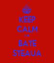 KEEP CALM CA BATE STEAUA - Personalised Tea Towel: Premium