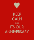 KEEP CALM cause ITS OUR ANNIVERSARY - Personalised Tea Towel: Premium