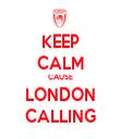 KEEP CALM CAUSE LONDON CALLING - Personalised Tea Towel: Premium
