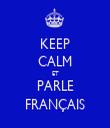 KEEP CALM ET PARLE FRANÇAIS - Personalised Tea Towel: Premium