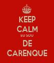 KEEP CALM EU SOU DE CARENQUE - Personalised Tea Towel: Premium