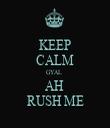 KEEP CALM GYAL  AH  RUSH ME - Personalised Tea Towel: Premium