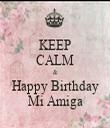 KEEP CALM & Happy Birthday Mi Amiga - Personalised Tea Towel: Premium