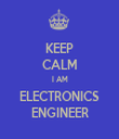 KEEP CALM I AM ELECTRONICS ENGINEER - Personalised Tea Towel: Premium