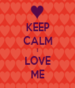 KEEP CALM I LOVE ME - Personalised Tea Towel: Premium